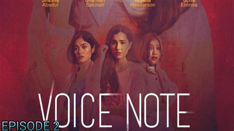 tonton drama voice note episod   hiburan