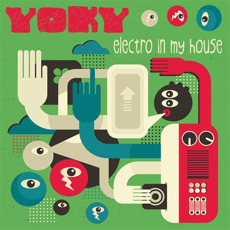 Records In My House Yoky Electro In My House Irma Records
