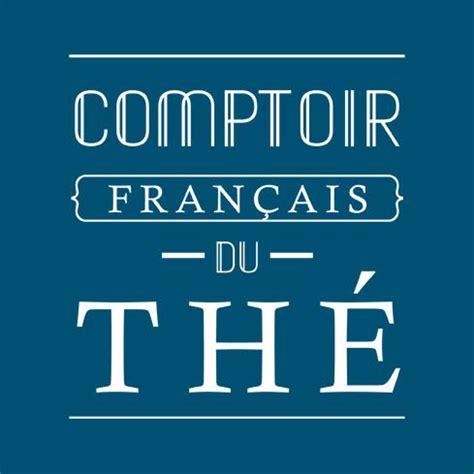 Comptoir Du Thé by Distributeurs Contactez Comptoir Fran 231 Ais Du Th 233