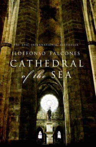 cathedral of the sea book review cathedral of the sea by ildefonso falcones whimsicaljottings