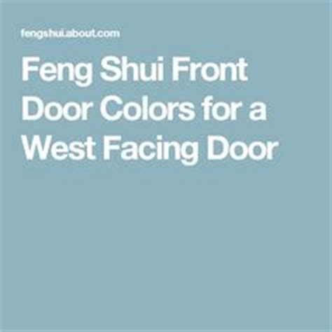 Feng Shui Front Door Facing West The World S Catalog Of Ideas