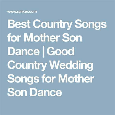 Best Country Songs for Mother Son Dance   Good Country
