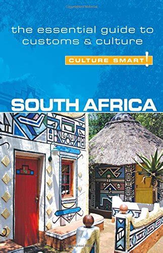 south africa culture smart the essential guide to customs culture books south africa culture smart the essential guide to