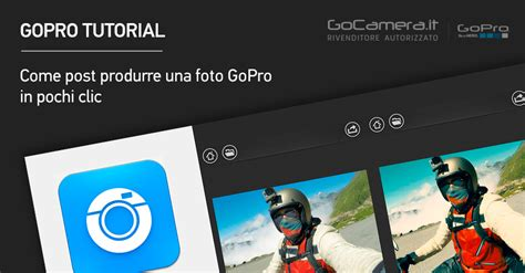 tutorial snapseed italiano post produzione di foto gopro con snapseed in 3 clic