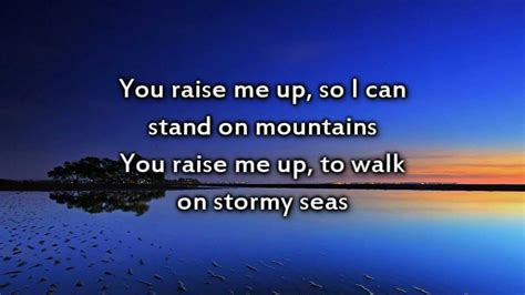 Raise Me Up Letra you raise me up instrumental with lyrics