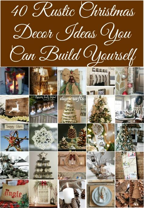 Christmas Home Decor Crafts by 40 Rustic Christmas Decor Ideas You Can Build Yourself