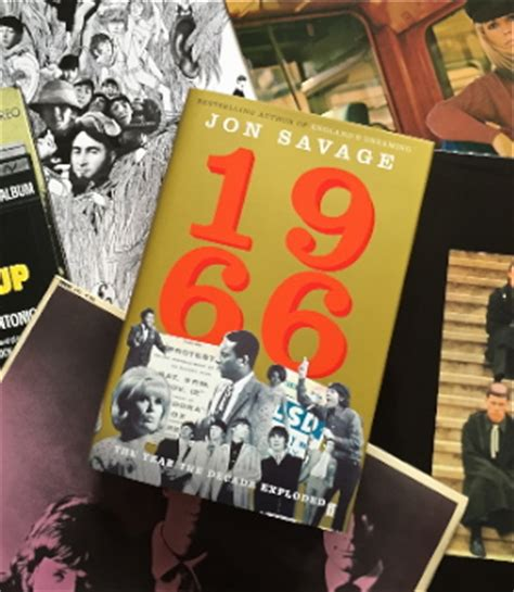 1966 the year the decade exploded books non fiction 1966 the year the decade exploded by jon