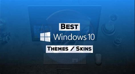 themes android top 10 top 10 best windows 10 themes skins 2017 androidicu