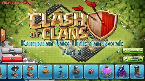 clash of clans kumpulan base unik dan kocak part 2 playtoko