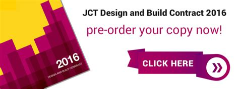 jct design and build contract explained the joint contracts tribunal jct