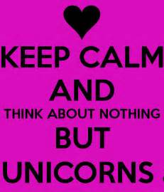 Crazy Mugs keep calm and think about nothing but rainbows unicorns