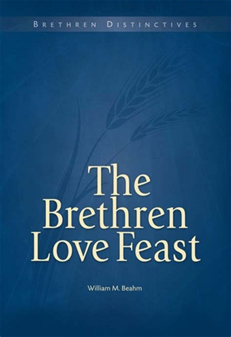 the who loved him the brethren books brethren feast