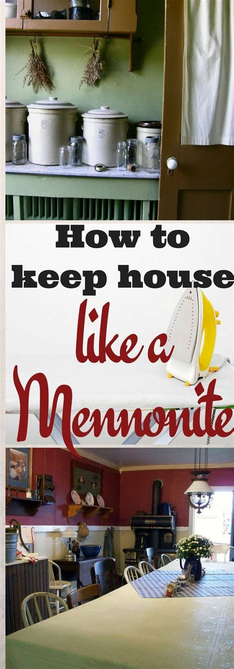 how to keep house have you ever wondered how to keep house like a mennonite
