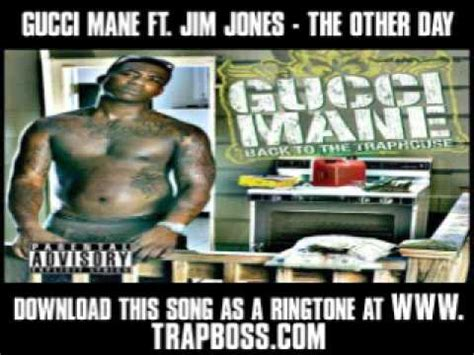 s day lyrics gucci gucci mane ft jim jones the other day prod by fatboi