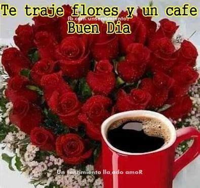 imagenes de buenos dias amor con flores 150 imagenes de buenos dias con frases amor amistad saludos