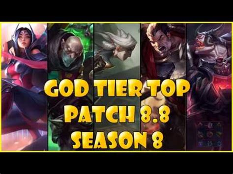 best top laners best top laners god tier patch 8 8 season 8 league of