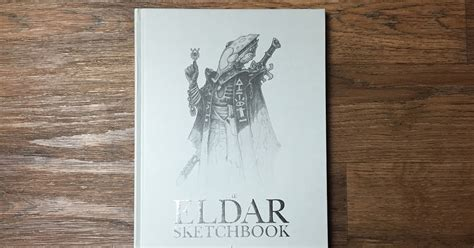sketchbook review review the eldar sketchbook by jes goodwin tale of painters
