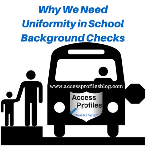 Background Check For School Access Profiles Inc Why We Need Uniformity In School Background Checks