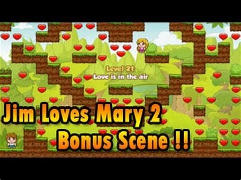 jim loves mary 2 jim loves mary 2 cinematic bonus level walkthrough youtube