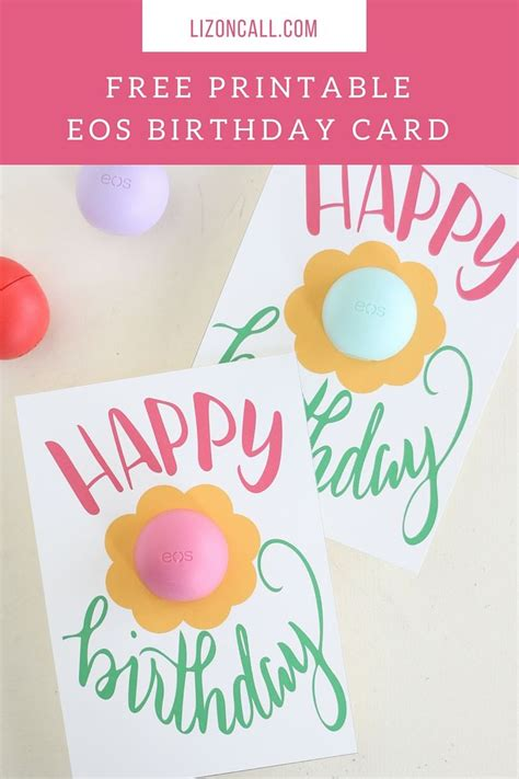 eos birthday card template eos lip balm free printable cards