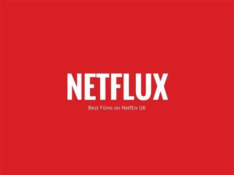 netflix uk best best on uk netflix