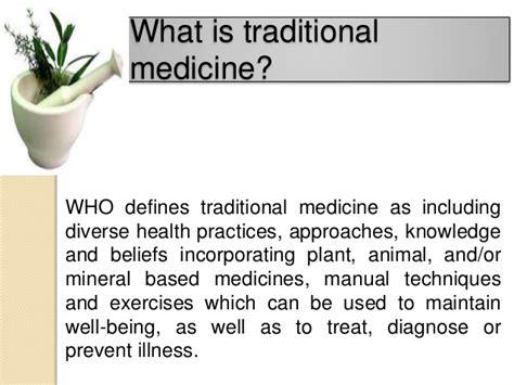 traditional medicine traditional medicine with traditional system
