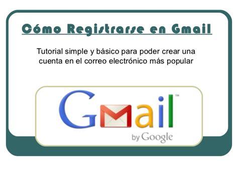 tutorial para registrarse en edmodo c 243 mo registrarse en gmail