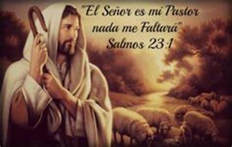 predica el salmo 23 1000 images about quot el se 241 or es mi pastor quot on pinterest