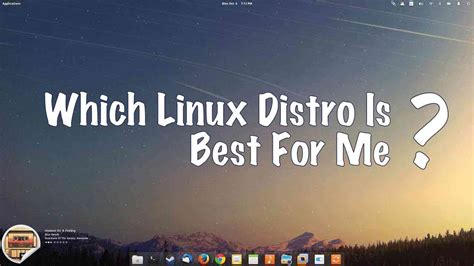 which linux is the best which linux distribution is best for me best distros to