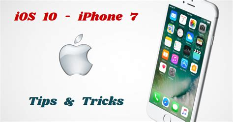 technology news tricks tutorials ios 10 and tricks iphone 7 plus and