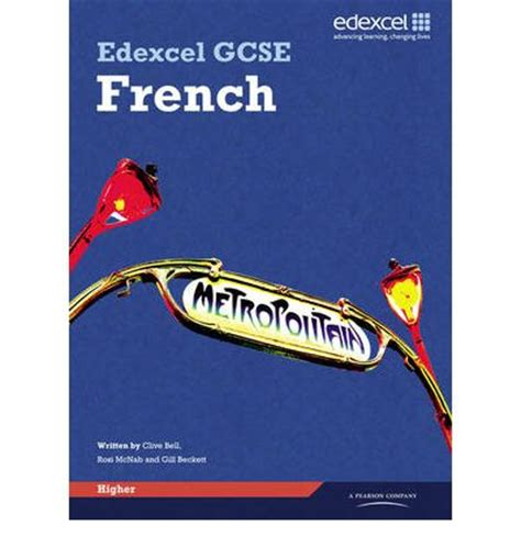 libro aqa gcse french higher edexcel gcse french higher student book clive bell gill beckett anneli mclachlan 9781846904844