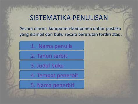 contoh daftar pustaka karya ilmiah bahasa indonesia ppt daftar pustaka bahasa indonesia