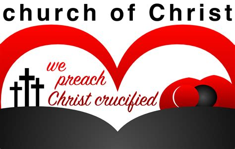 church of christ quot we preach christ crucified quot