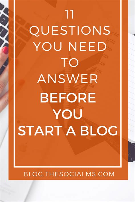 blogger questions 11 questions you need to answer before you start a blog
