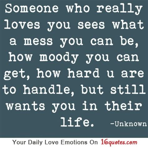 7 Tips On How To Handle A Moody Person by Quotes Someone Who Really You Sees