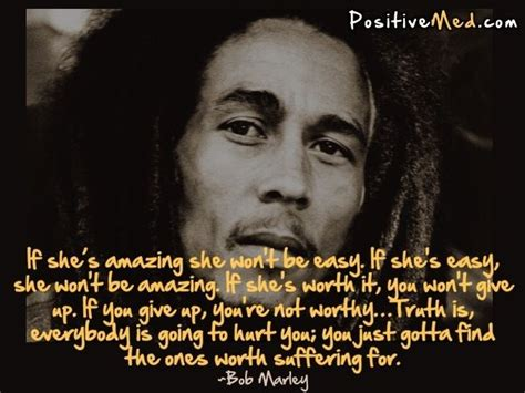bob marley easy biography if she s amazing she won t be easy its you worth it