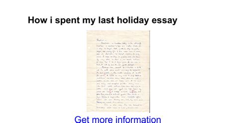 How I Spent My Holidays Essay For how i spent my summer vacation essay in urdu docoments ojazlink
