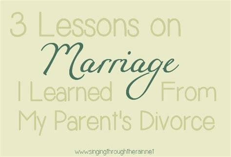 comforting words during divorce 3 lessons on marriage i learned from my parent s divorce