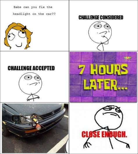 Close Enough Memes - the best of quot close enough quot 30 pics