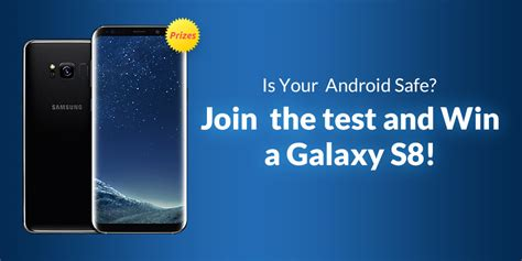 Android Security Giveaway - tunesgo launched a galaxy s8 worldwide giveaway with an android security test against