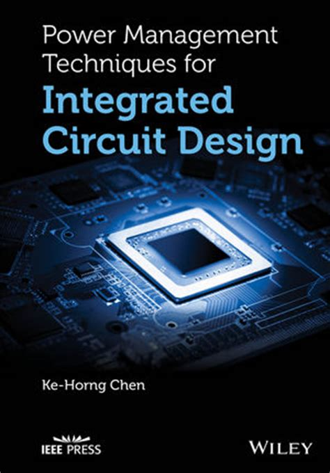 wiley power management techniques for integrated circuit design ke horng chen