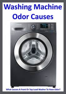 washer machine or washing machine washing machine odor what causes a front or top load