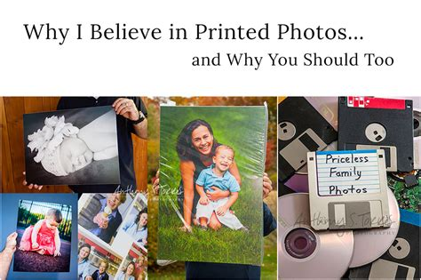 Why I Believe In by Why I Believe In Printed Photos And Why You Should