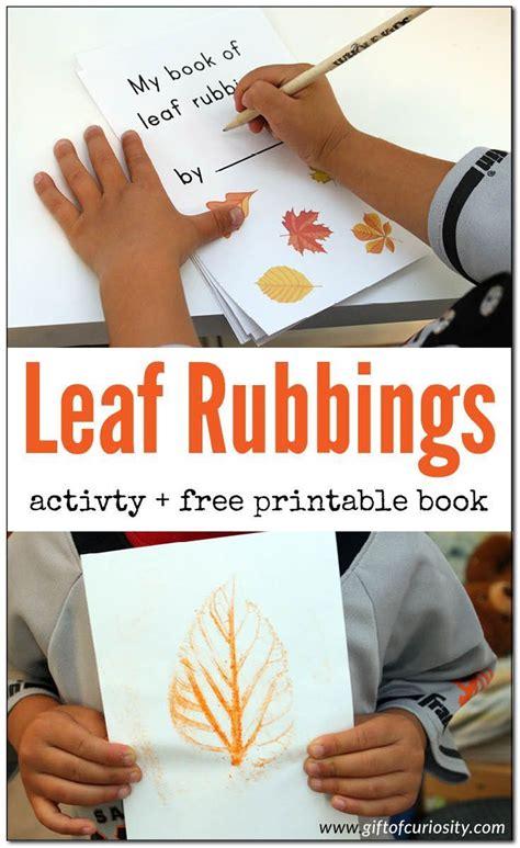 leaves everywhere printable book leaf rubbings activity free printable book motor