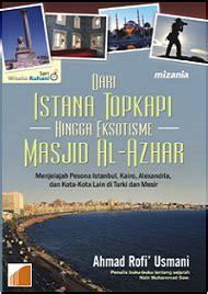 Jejak Jejak Islam Ahmad Rofi Usmani ahmad rofi usmani s insight kisah lengkap perjalanan haji rasulullah saw