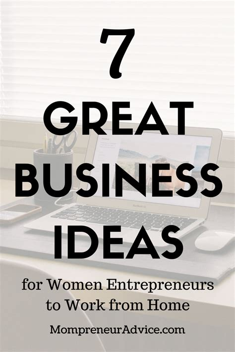 best business to start 7 great business ideas for to work from home