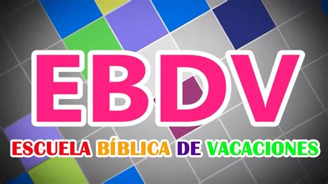 camisetas para la escuelita biblica de vacaciones de monterrey ebdv escuela b 237 blica de vacaciones pista con letra