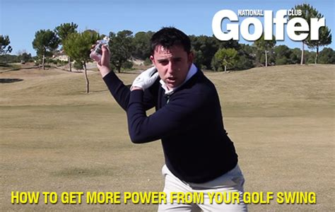 how to get more power in your golf swing gain more power from your golf swing national club golfer