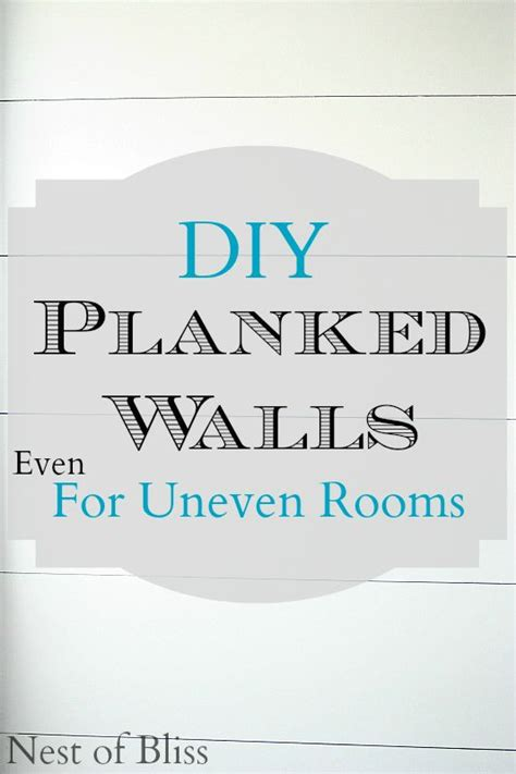 paint ideas for uneven walls 17 best ideas about planked walls on plank