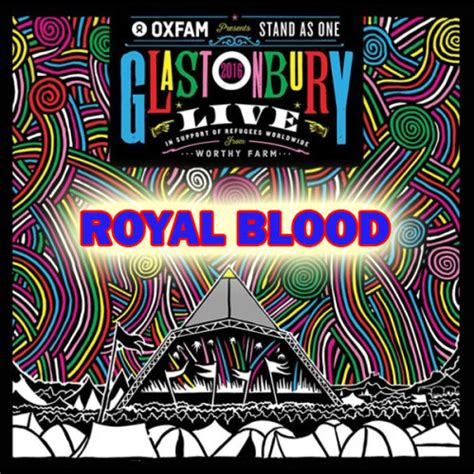 royals fan fest 2017 royal blood glastonbury festival 2017 hd 720p